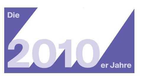 Das Jahrzehnt: Die 2010er-Jahre
