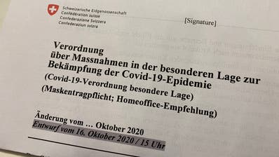 Der Entwurf zur neuenCovid-Verordnung des Bundesrats. (Foto: pmü)