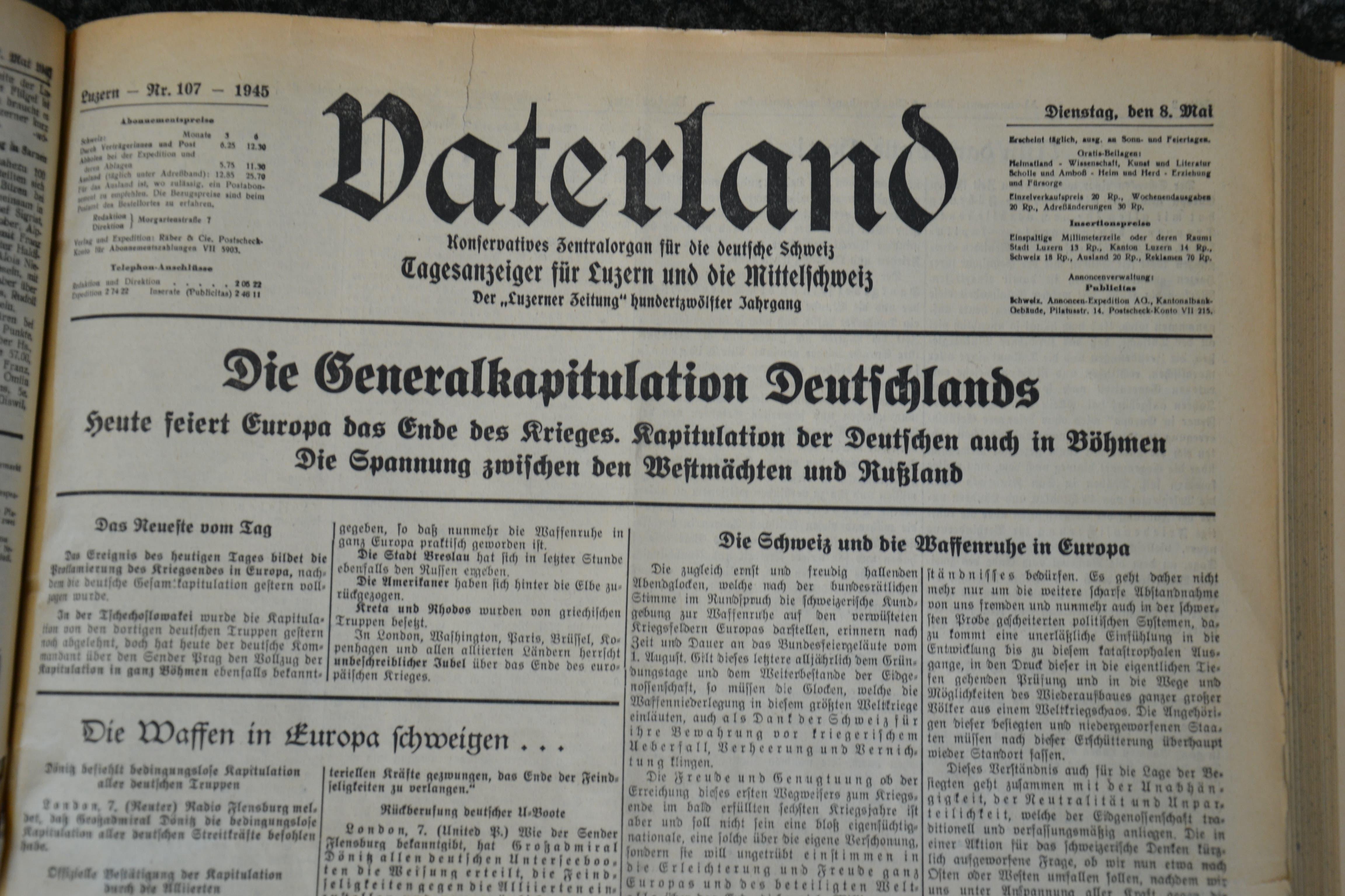 Das Vaterland schrieb: «Die Generalkapitulation Deutschlands.»