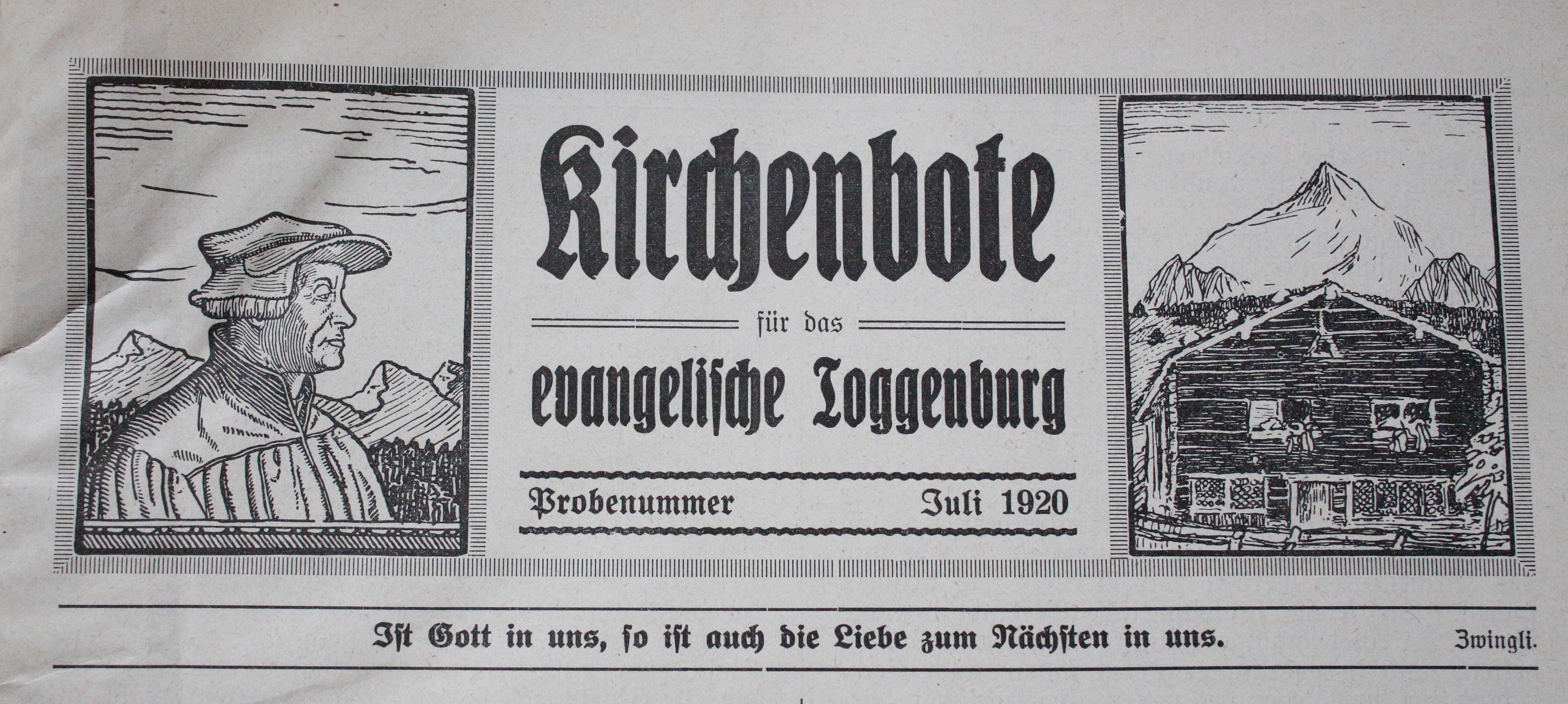 Der «Kirchenbote für das evangelische Toggenburg» erscheint von 1920 bis 1951. In den ersten Jahren sind der Zwinglikopf und das Geburtshaus des Reformators in Wildhaus (rechts im Bild) sein Markenzeichen.