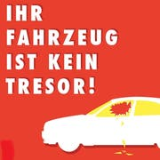 Mit diesem Plakatsujet macht die Kantonspolizei St.Gallen seit Jahren auf das Risiko von Diebstählen aus Autos aufmerksam. (Bild: Kapo St.Gallen)