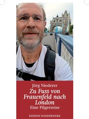 Jörg Niederer: Zu Fuss von Frauenfeld nach London, Edition Wanderwerk 2018, 322S., Fr. 26.-