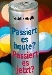 Michèle Minelli: Passiert es heute? Passiert es jetzt?, Jungbrunnen-Verlag, 160 S., Fr. 27.–
