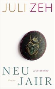 Juli Zeh: «Neujahr», Luchterhand, 192 S.