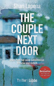 Shari Lapena: The Couple Next Door. Lübbe Paperback, 352 Seiten, ca. Fr. 23.– (Bild: PD)