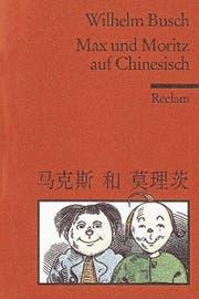 Platz für Skurriles: Max und Moritz zweisprachig Chinesisch und Deutsch.