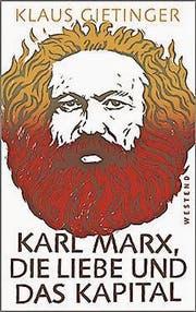 WEST_Gietinger_Marx_dieLiebe_das Kapital_SU_RZ.indd (Bild: PD)