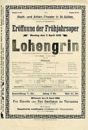 Nicht nur 1902 wurde der «Lohengrin» in St. Gallen gespielt.
