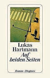 Lukas Hartmann: Auf beiden Seiten, Diogenes 2015, 331 S., Fr. 33.–