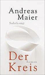 Andreas Maier: Der Kreis. Suhrkamp 2016, 149 S., Fr. 28.90