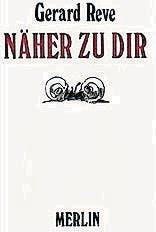 Gerard Reve: Näher zu Dir, Merlin Verlag, 208 S., Fr. 17.90