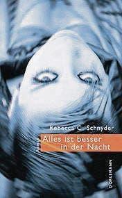 Rebecca C. Schnyder: Alles ist besser in der Nacht. Dörlemann 2016. 175 S., Fr. 28.90.