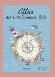 Atlas der wundersamen Orte von Mia Cassany