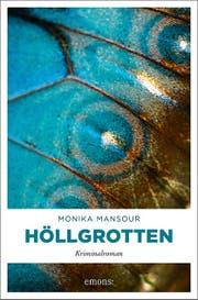 Monika Mansour: Höllgrotten. Emons Verlag, 304 S., Fr. 18.–.