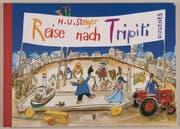 Aufbruch vor 1968: H. U. Stegers «Reise nach Tripiti». Die Originalspielsachen sind in Zürich zu sehen. (Bild: 1967 Diogenes Verlag AG Zürich)