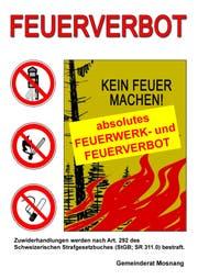 Mit diesem Plakat macht die Gemeinde Mosnang auf das Feuerverbot aufmerksam. (Bild: PD)