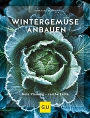 Burkhard Bohne: Wintergemüse anbauen, Gräfe und Unzer, 176 S., Fr. 32.–
