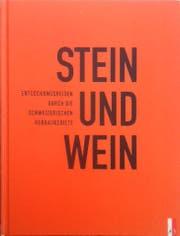 Stein und Wein, hrsg. v. Verein Stein und Wein, AS-Verlag