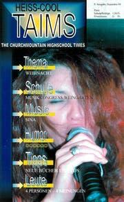 Das Cover der Schülerzeitung «Heiss-Cool Taims» im Dezember 1999. (Bild: PD)