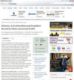 """Die liberale italienische Tageszeitung """"Corriere della Sera"""" stellt auf ihrem Internet-Portal beunruhigt fest, dass der Kanton Tessin mit einem Ja-Anteil von 68 Prozent die Initiative zum Stopp der Masseneinwanderung am wuchtigsten angenommen hat. (Bild: Screenshot)"""