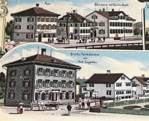 Postkartenausschnitt um 1900: oben die Post (links) und die Stickerei Wilhelm Dudli, unten die heutige Bäckerei Huber, damals Kappeler.