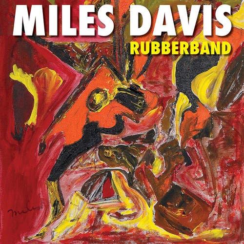 Miles Davis: Rubberband (1985). Das vergessene poppige Album ist musikalisch umstritten.
